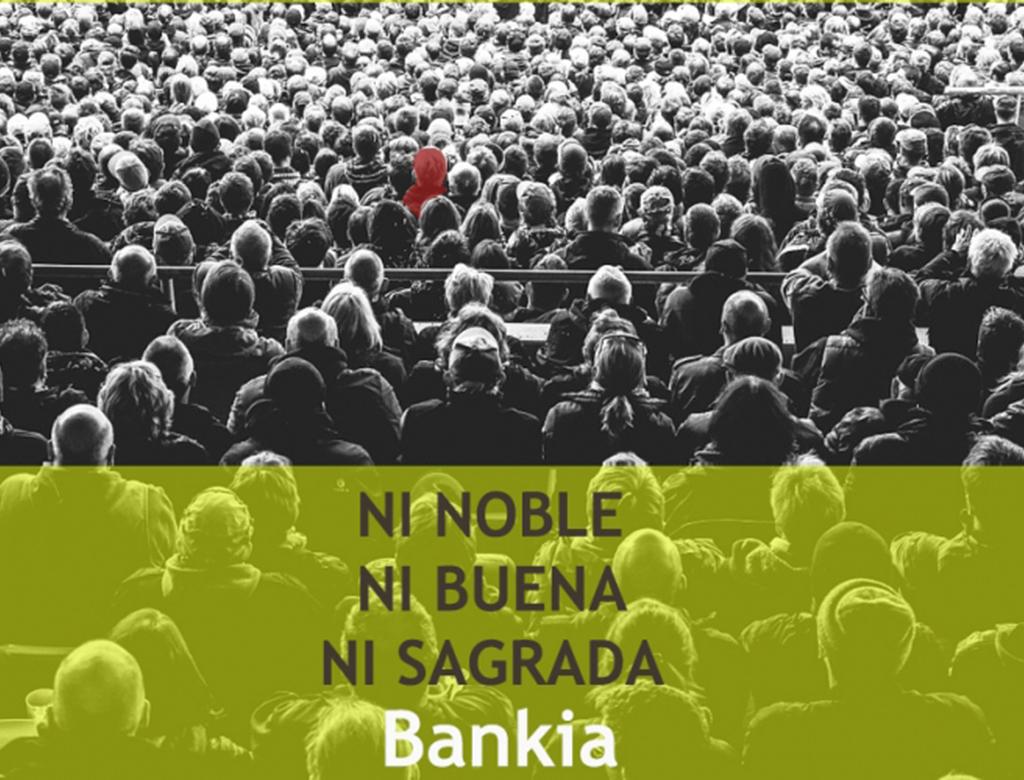 Ni noble ni buena ni sagrada Bankia.lecoolvalencia