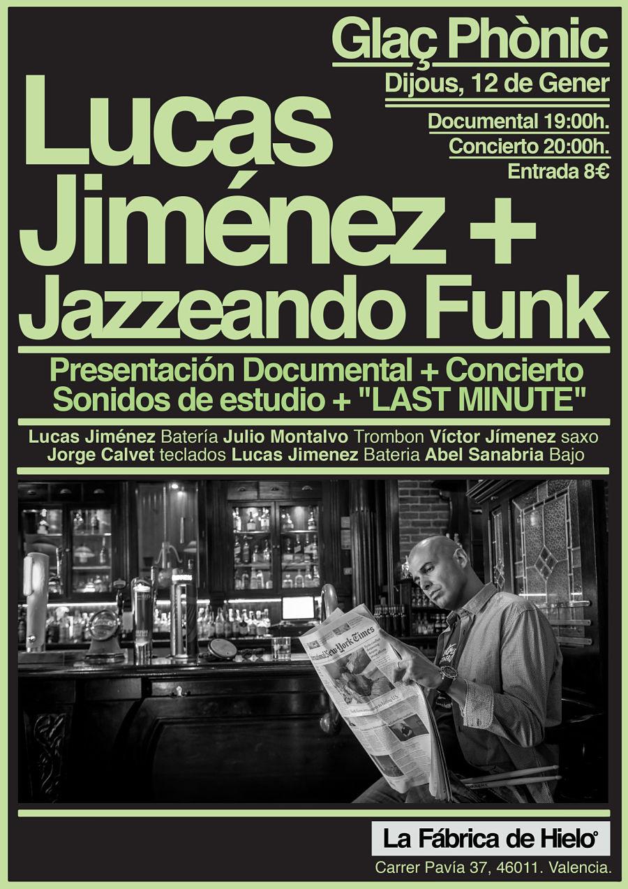 Glaç-Phònic, Lucas Jimenez