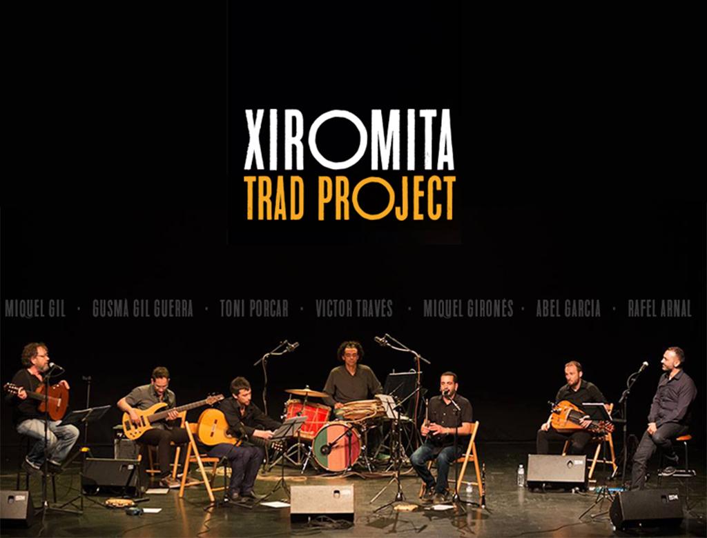 Xiromita Trad Project.lecoolvalencia