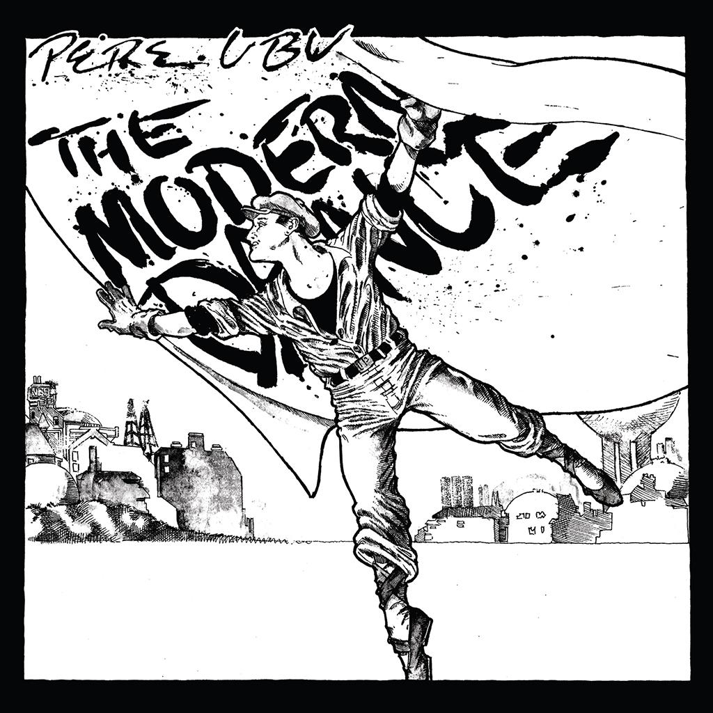 Pere Ubu The Modern Dance.lecoolvalencia