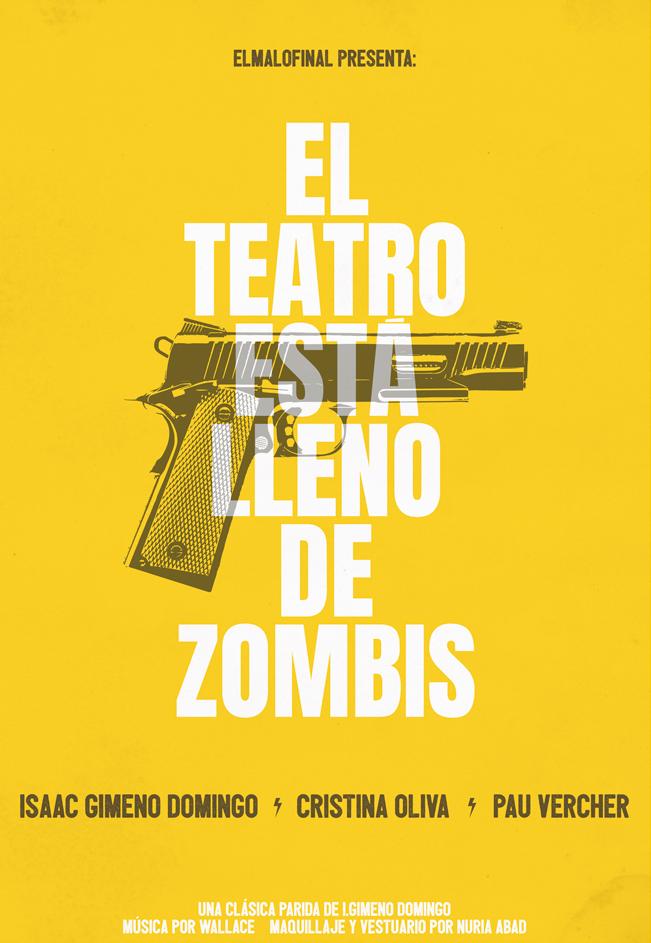 Teatro zombis cartel.lecoolvalencia